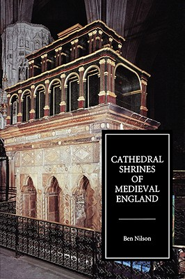 Image for Cathedral Shrines of Medieval England
