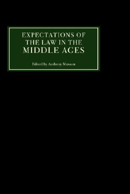 Image for Expectations of the Law in the Middle Ages