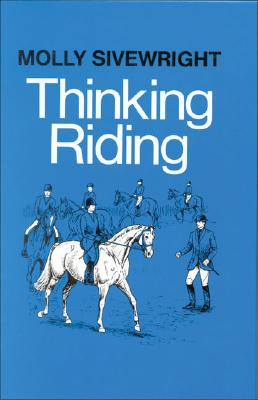 Image for Thinking Riding  Book 1  Training Student Instructors