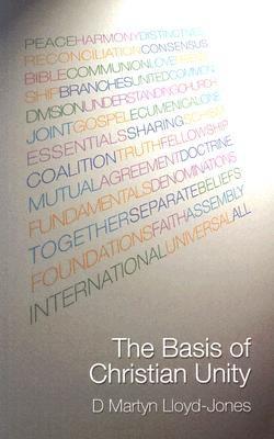 Basis of Christian Unity, David Martyn Lloyd-Jones