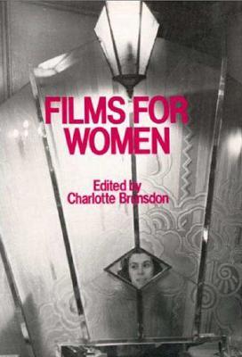 Films for Women, Brunsdon, Charlotte; EDITOR