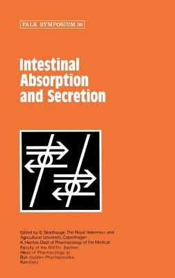 Intestinal Absorption and Secretion (Falk Symposium)