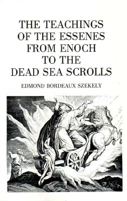 Image for The Teachings of the Essenes from Enoch to the Dead Sea Scrolls