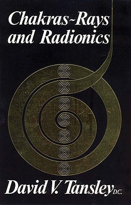 Image for Chakras, Rays and Radionics