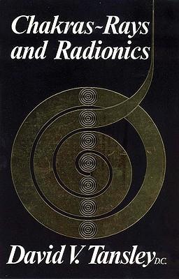 Image for Chakras: Rays and Radionics