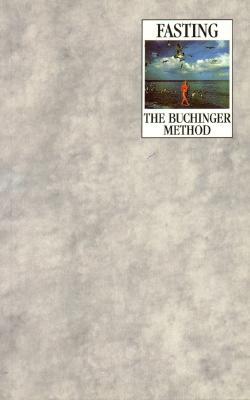 Fasting: The Buchinger Method, Speight, Phyllis