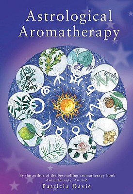 Image for Astrological Aromatherapy