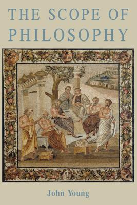The Scope of Philosophy, John Young