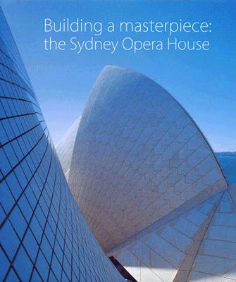 Image for Building A Masterpiece: The Sydney Opera House