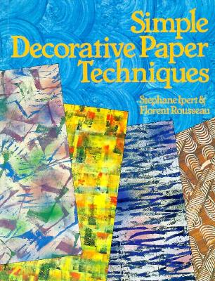 Image for SIMPLE DECORATIVE PAPER TECHNIQUES