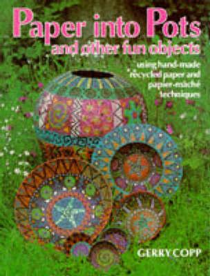 Image for PAPER INTO POTS AND OTHER FUN OBJECTS US