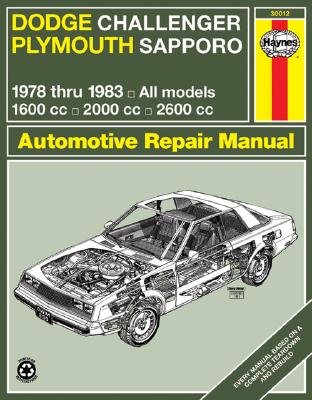 Image for Haynes Dodge Challenger and Plymouth Sapporo Manual, No. 699: '78-'83 (Haynes Manuals)