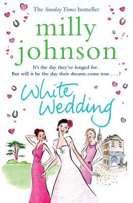 White Wedding, Milly Johnson