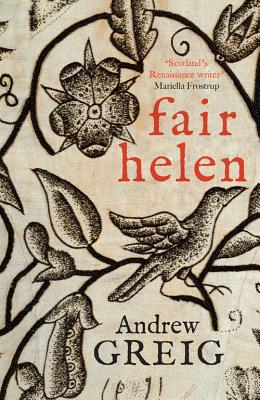 Image for Fair Helen : a Veritable Account of 'Fair Helen of Kirkconnel Lea' Scrieved By Harry Langdon