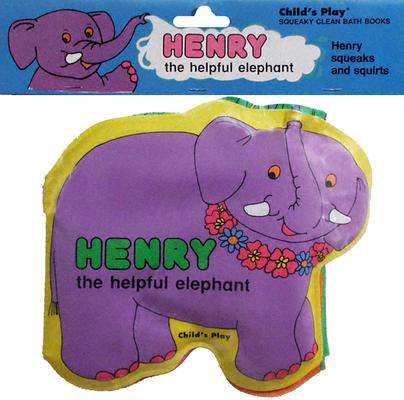 Henry the Helpful Elephant (Squeaky Clean)