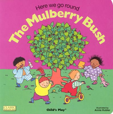 Image for Here We Go Round the Mulberry Bush (Classic Books With Holes)