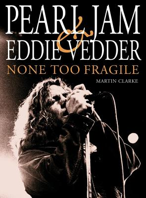 Image for Pearl Jam and Eddie Vedder: None Too Fragile