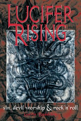 Image for Lucifer Rising: A Book Of Sin, Devil Worship, and Rock'n'Roll
