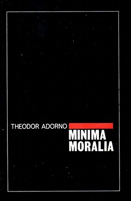 Image for Minima Moralia: Reflections from Damaged Life
