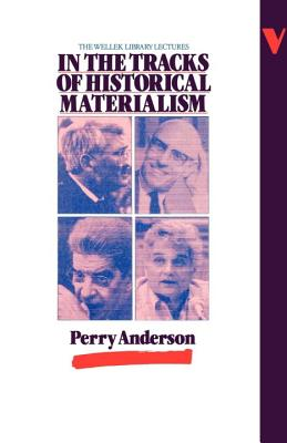Image for In the Tracks of Historical Materialism