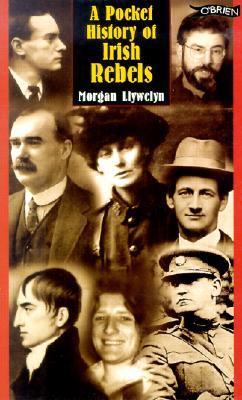 Image for A Pocket History of Irish Rebels