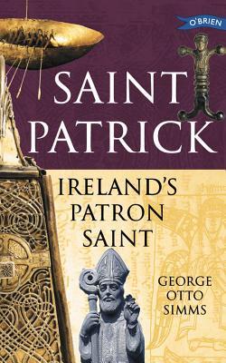 Image for Saint Patrick Irelands Patron Saint