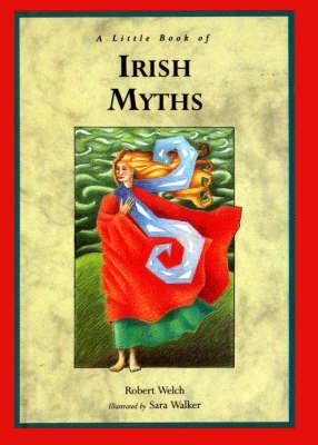 Image for A Little Book of Irish Myths (Little Irish bookshelf)
