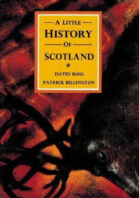 Image for LITTLE HISTORY OF SCOTLAND