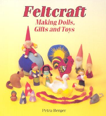 Image for Feltcraft: Making Dolls, Gifts and Toys