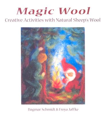 Magic Wool, Dagmar Schmidt; Freya Jaffke
