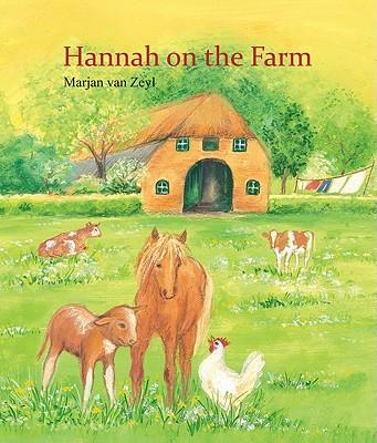 Hannah on the Farm, van Zeyl, Marjan