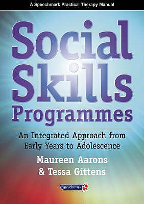 Image for Social Skills Programmes: An Integrated Approach from Early Years to Adolescence