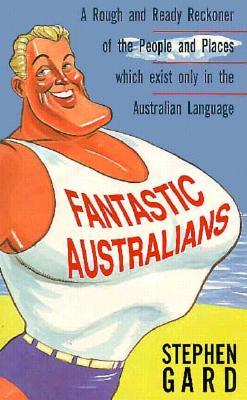 Image for Fantastic Australians