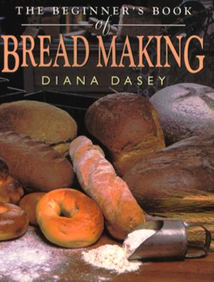 Image for Beginners Book of Breadmaking