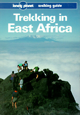 Image for Lonely Planet Trekking in East Africa