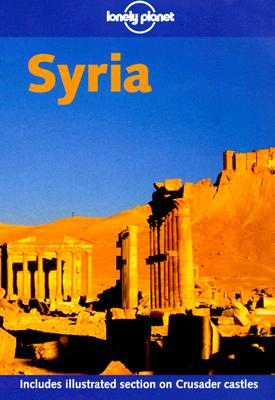 Image for Lonely Planet Syria (Lonely Planet the Big Trip: Your Ultimate Guide to Gap Years & Overseas Adventures)