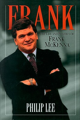 Image for Frank - The Life And Politics Of Frank McKenna