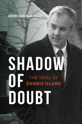 Image for Shadow Of Doubt: The Trial Of Dennis Oland