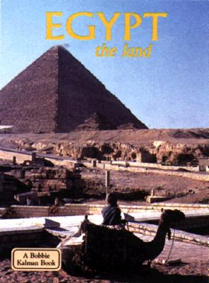 Image for Egypt: The Land (Bobbie Kalman Book)