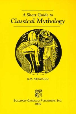 Image for Short Guide to Classical Mythology
