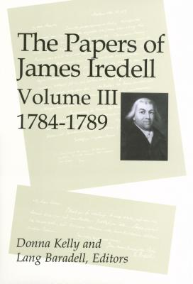 Image for The Papers of James Iredell Volume Iii 1784-1789 (New)
