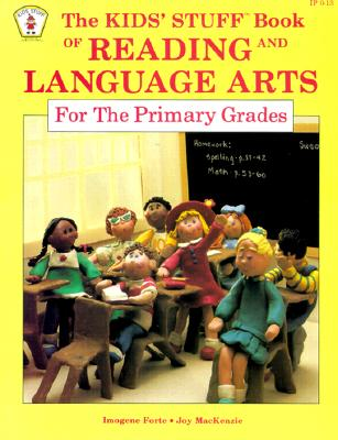Image for Kids Stuff: Book of Reading and Language Arts for the Primary Grades