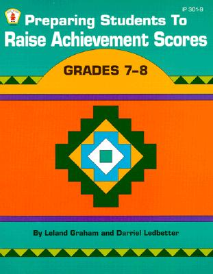 Image for Preparing Students to Raise Achievement Scores Grades 7 to 8 (Kids' Stuff)