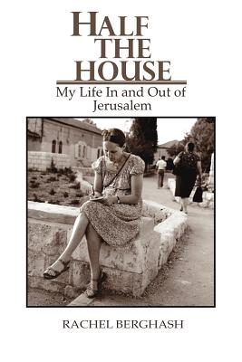 Image for Half the House, My Life In and Out of Jerusalem (Signed)