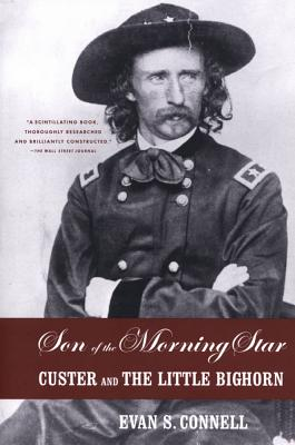 Image for Son of the Morning Star; Custer and The Little Bighorn