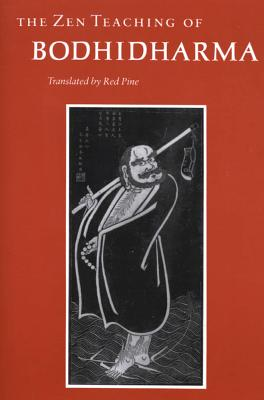 The Zen Teaching of Bodhidharma (English and Chinese Edition), Red Pine