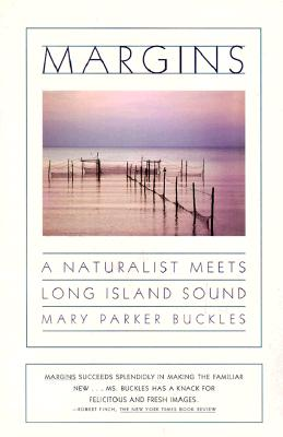 Image for Margins : A Naturalist Meets Long Island Sound