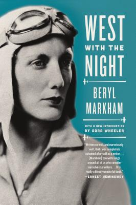 WEST WITH THE NIGHT, BERYL MARKHAM
