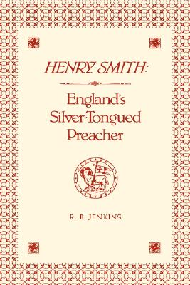 Image for LIFE AND WRITINGS OF HENRY SMITH