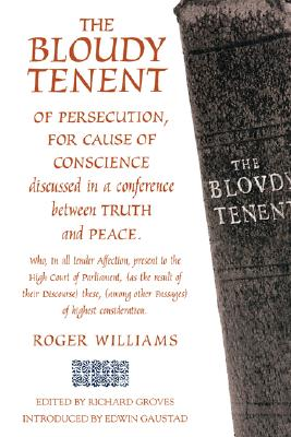 THE BLOUDY TENENT OF PERSECUTION (Baptists)